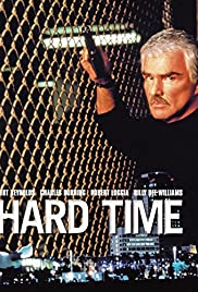 Hard Time (1998) Poster - Movie Forum, Cast, Reviews