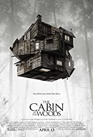 The Cabin in the Woods (2012) Poster - Movie Forum, Cast, Reviews