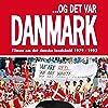 ...Og det var Danmark (2008)