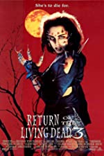 Return of the Living Dead III(1994)