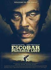 Escobar: Paradise Lost poster