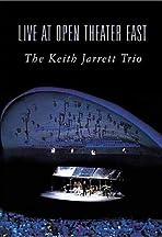 The Keith Jarrett Trio: Live at Open Theatre East