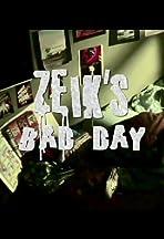 Zeik's Bad Day