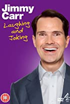 Image of Jimmy Carr: Laughing and Joking