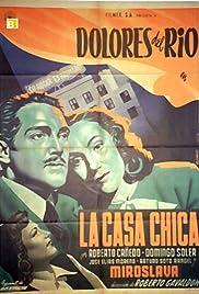 La casa chica Poster
