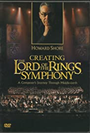 Creating the Lord of the Rings Symphony: A Composer's Journey Through Middle-Earth(2004) Poster - Movie Forum, Cast, Reviews