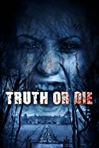 Image of Truth or Die