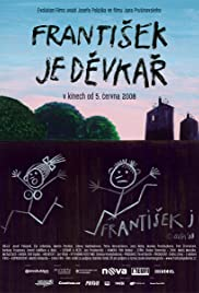 Frantisek je devkar (2008) Poster - Movie Forum, Cast, Reviews