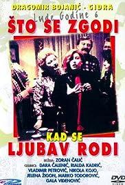 Sta se zgodi kad se ljubav rodi(1984) Poster - Movie Forum, Cast, Reviews
