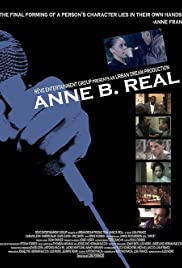 Anne B. Real (2003) Poster - Movie Forum, Cast, Reviews