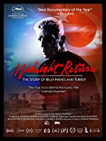 Midnight Return The Story of Billy Hayes and Turkey(1970)