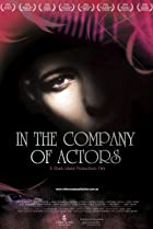 In the Company of Actors (2007) Poster
