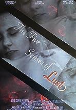 The Five Senses of Lust