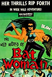 The Wild World of Batwoman(1966) Poster - Movie Forum, Cast, Reviews