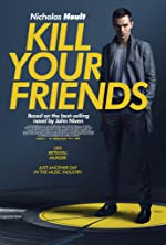 Kill Your Friends(2015)
