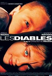 Les diables(2002) Poster - Movie Forum, Cast, Reviews