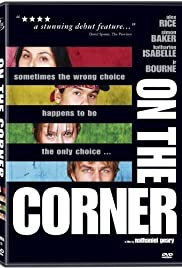 On the Corner (2003) Poster - Movie Forum, Cast, Reviews