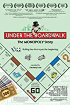 Image of Under the Boardwalk: The Monopoly Story