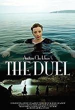 Anton Chekhov s The Duel(2010)