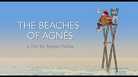 In praise of The Beaches of Agnès |The Beaches Agnes
