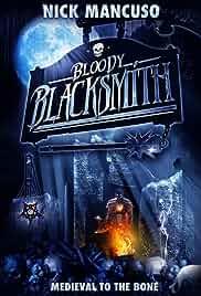 Bloody Blacksmith (2016)