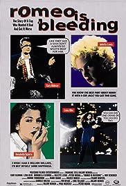 Romeo Is Bleeding(1993) Poster - Movie Forum, Cast, Reviews