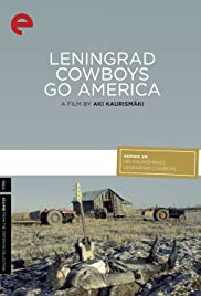 Leningrad Cowboys Go America (1989) Poster - Movie Forum, Cast, Reviews