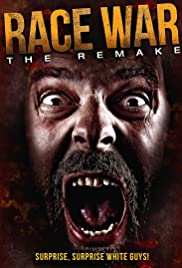 Race War: The Remake Poster
