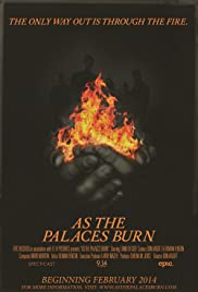 As the Palaces Burn (2014) Poster - Movie Forum, Cast, Reviews