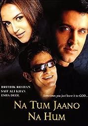 Na Tum Jaano Na Hum poster