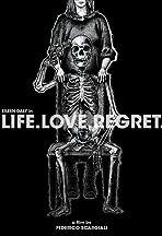Life.Love.Regret.