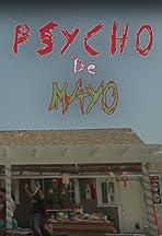 Psycho De Mayo