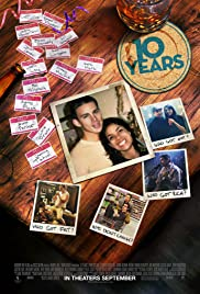 10 Years (2011) Poster - Movie Forum, Cast, Reviews