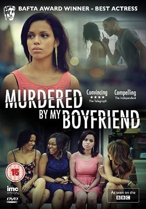 Murdered by My Boyfriend (2014)