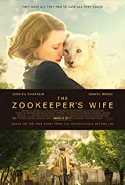 The Zookeeper's Wife (2017) Poster - Movie Forum, Cast, Reviews