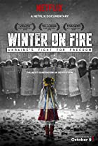 Image of Winter on Fire: Ukraine's Fight for Freedom