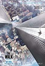 The Walk: Rêver plus haut