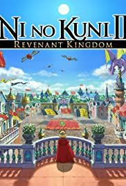 Ni no Kuni II: Revenant Kingdom (2018) Poster - Movie Forum, Cast, Reviews