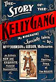 The Story of the Kelly Gang (1906) Poster - Movie Forum, Cast, Reviews