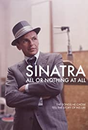 Sinatra: All or Nothing at All Poster - TV Show Forum, Cast, Reviews
