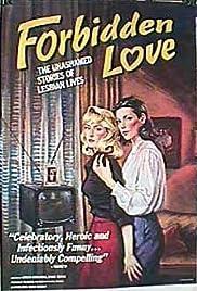 Forbidden Love: The Unashamed Stories of Lesbian Lives Poster