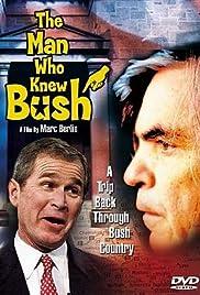 The Man Who Knew Bush Poster