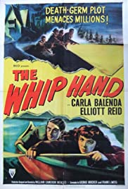 The Whip Hand (1951) Poster - Movie Forum, Cast, Reviews