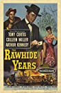 The Rawhide Years (1955) Poster