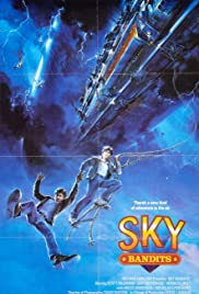 Sky Bandits (1986) Poster - Movie Forum, Cast, Reviews