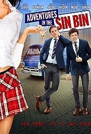 Adventures in the Sin Bin(2012) Poster - Movie Forum, Cast, Reviews