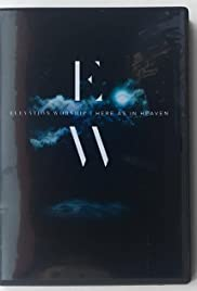Elevation Worship Here As In Heaven Video IMDb - Elevation here