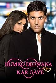 Humko Deewana Kar Gaye(2006) Poster - Movie Forum, Cast, Reviews