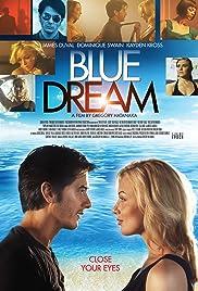 Blue Dream(2013) Poster - Movie Forum, Cast, Reviews