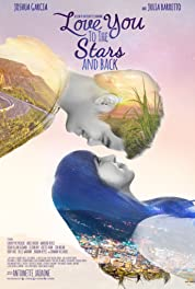 Watch Love You to the Stars and Back (2017)